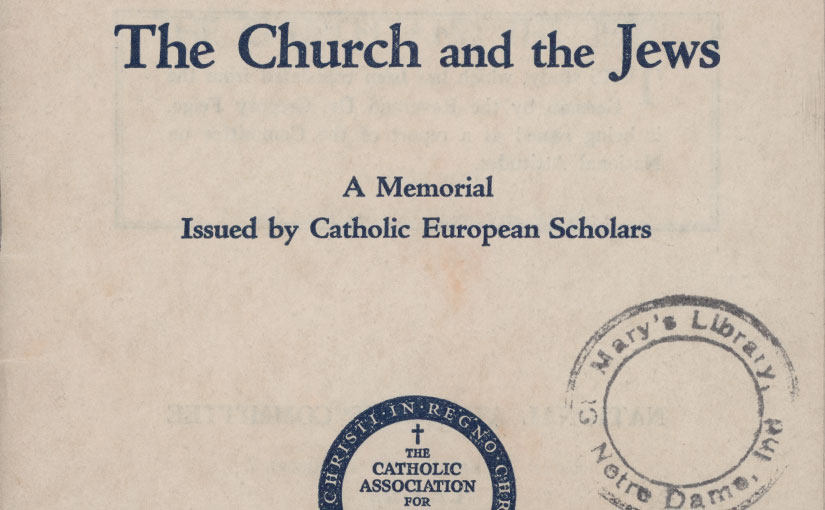 Anti-Semitism, Catholics, and Jews around WWII in the Library's Catholic Pamphlet Collection
