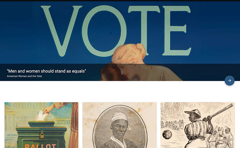 """'Men and women should stand as equals': American Women and the Vote"" online exhibition"