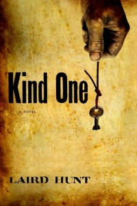 Laird Hunt Kind One Cover