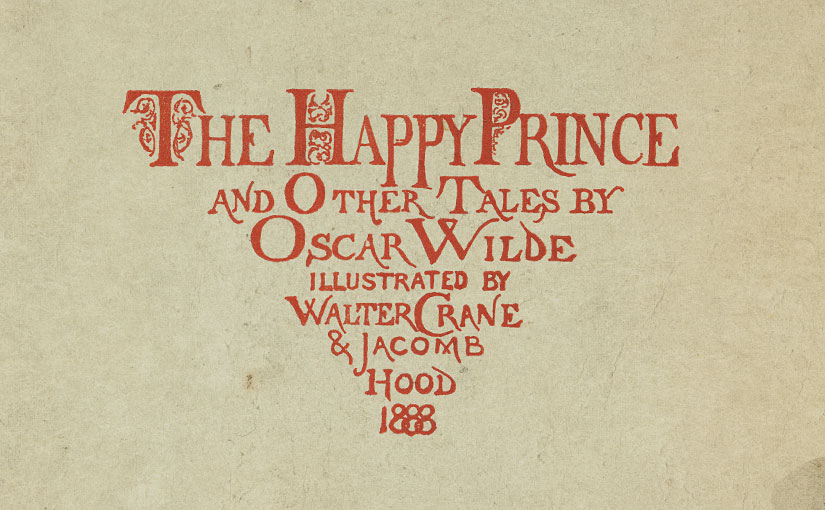 Recent Acquisition: Oscar Wilde's The Happy Prince and Other Tales
