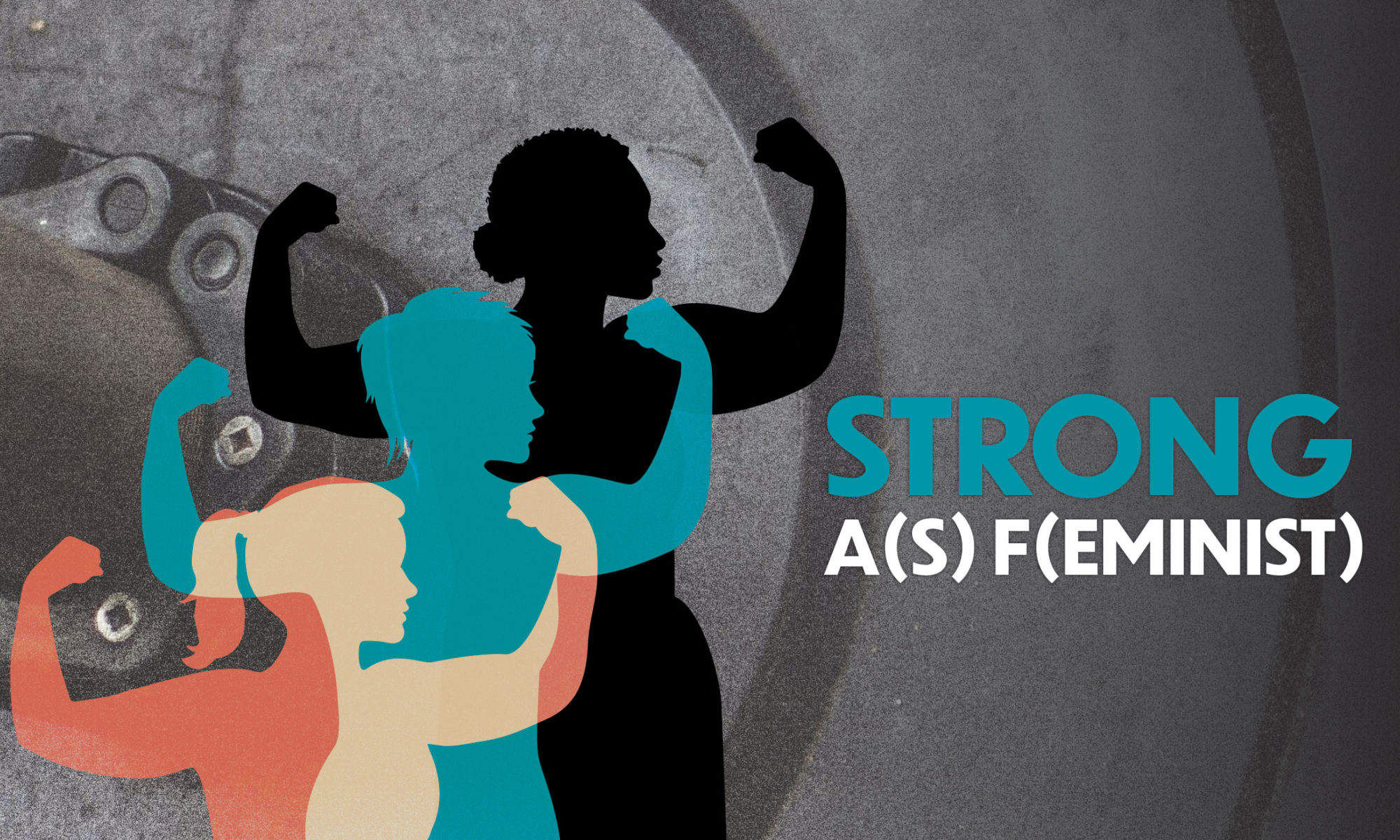 Strong As Feminist